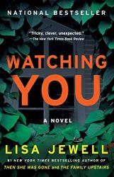 Jewell, Lisa: Watching You: A Novel