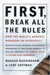 Curt Coffman: First Break All the Rules