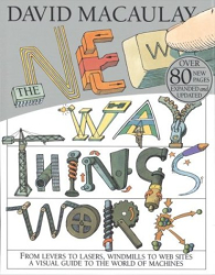 David Macaulay: The New Way Things Work