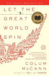 Colum McCann: Let the Great World Spin: A Novel