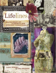 Carol Wingert & Tena Sprenger: Lifelines: Creating Memory Art to Chronicle Your Personal Connections