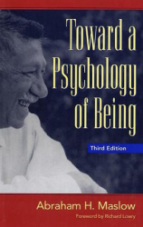 Abraham Maslow: The Psychology of Being
