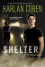 Harlan Coben: Shelter (Book One): A Mickey Bolitar Novel