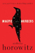 Anthony Horowitz: Magpie Murders: A Novel