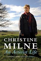 Christine Milne: Activist Life
