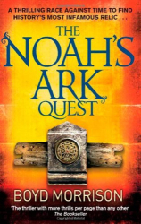 Boyd Morrison: The Noah's Ark Quest