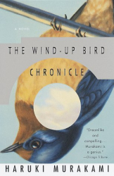 Haruki Murakami: The Wind-Up Bird Chronicle : A Novel