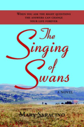 Mary Saracino: The Singing of Swans
