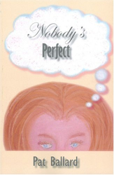 Pat Ballard: Nobody's Perfect