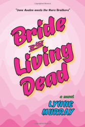 Lynne Murray: Bride of the Living Dead