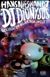 Hans Nieswandt: DJ Dionysos