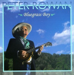 PETER ROWAN - WILL WORK FOR FOOD