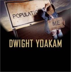 DWIGHT YOAKAM - All New Material!