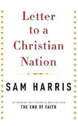 Sam Harris: Letter to a Christian Nation
