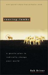 Bob Briner: Roaring Lambs