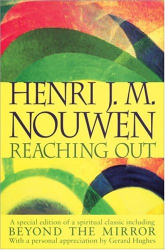 Henri Nouwen: Reaching Out
