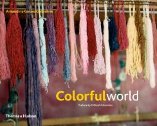 Amadine Guisez Gallienne & Hilton McConnico: Colorful World