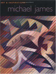 Michael James: Art & Inspirations