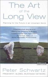 Peter Schwartz: The Art of the Long View