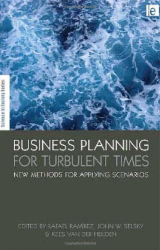 : Business Planning for Turbulent Times