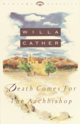 Willa Cather: Death Comes for the Archbishop (Vintage Classics)