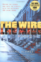 Rafael Alvarez: The Wire: Truth Be Told