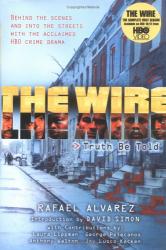 Rafael Alvarez: The Wire: Truth Be Told