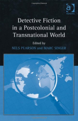: Detective Fiction in a Postcolonial and Transnational World