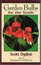 Scott Ogden: Garden Bulbs for the South