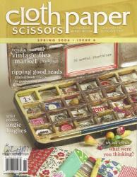 : Cloth Paper Scissors Spring 2006, Issue 6