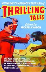 Michael Chabon: McSweeney's Mammoth Treasury of Thrilling Tales
