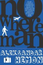 Aleksandar Hemon: Nowhere Man