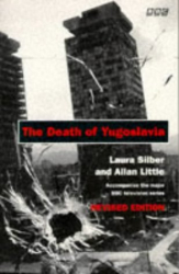 Allan Little: The Death of Yugoslavia (BBC)