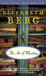 Elizabeth Berg: The Art of Mending