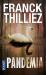 Franck THILLIEZ: Pandemia