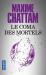 Maxime CHATTAM: Le Coma des mortels