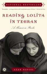 Azar Nafisi: Reading Lolita in Tehran: A Memoir in Books