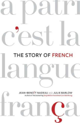 Jean-Benoit Nadeau: The Story of French