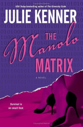 Julie Kenner: The Manolo Matrix