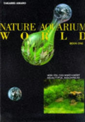 Takashi Amano: Nature Aquarium World