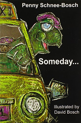 Penny Schnee-Bosch: Someday...
