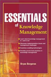 Bryan  Bergeron: Essentials of Knowledge Management