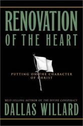 Dallas Willard: Renovation of the Heart