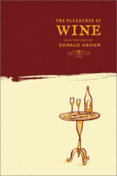 Gerald Asher: The Pleasures of Wine