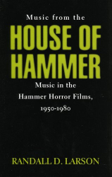 Randall D. Larson: Music from the House of Hammer