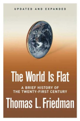 Tom Friedman: The World is Flat