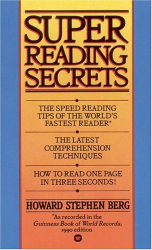Howard Stephen Berg: Super Reading Secrets