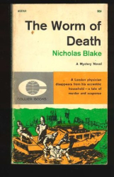Nicholas Blake: The Worm of Death