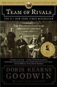 Doris Kearns Goodwin: Team of Rivals: The Political Genius of Abraham Lincoln