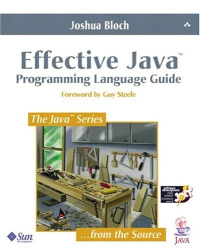 Joshua Bloch: Effective Java Programming Language Guide